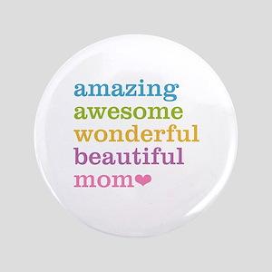 "Amazing Mom 3.5"" Button"