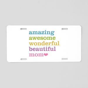 Amazing Mom Aluminum License Plate