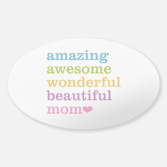 Amazing Mom Sticker (Oval)