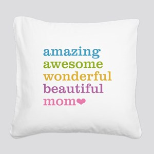 Amazing Mom Square Canvas Pillow