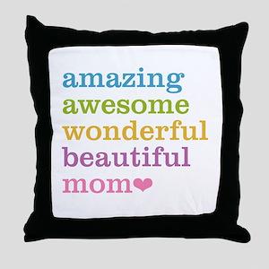 Amazing Mom Throw Pillow