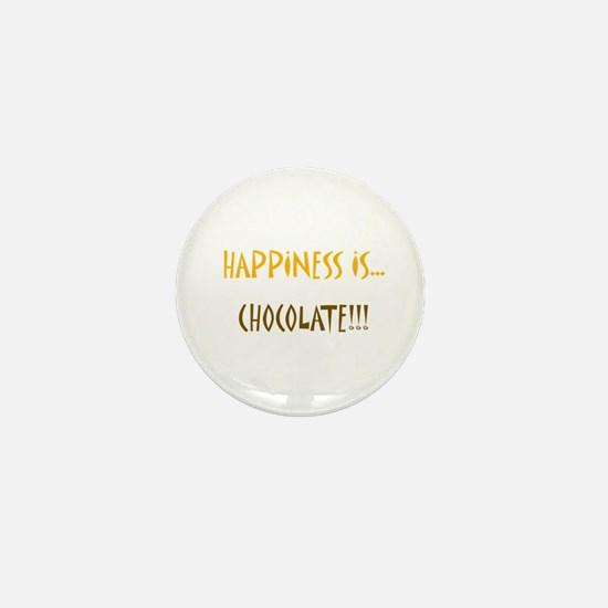 Happiness is Chocolate Mini Button