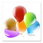 Celebrate Life Square Car Magnet 3