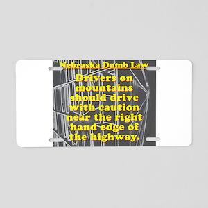 Nebraska Dumb Law 001 Aluminum License Plate
