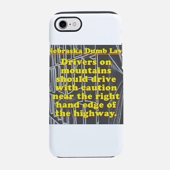 Nebraska Dumb Law 001 iPhone 7 Tough Case