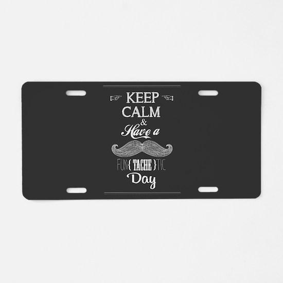 Fun(tache)tic Day Aluminum License Plate