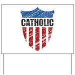 Catholic Yard Sign
