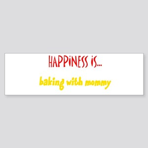 Happiness is Baking with Momm Bumper Sticker