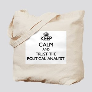 Keep Calm and Trust the Political Analyst Tote Bag