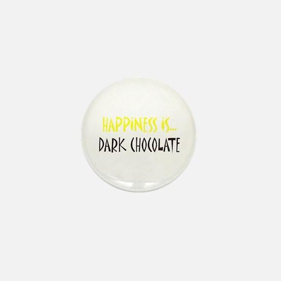 Happiness is Dark Chocolate Mini Button