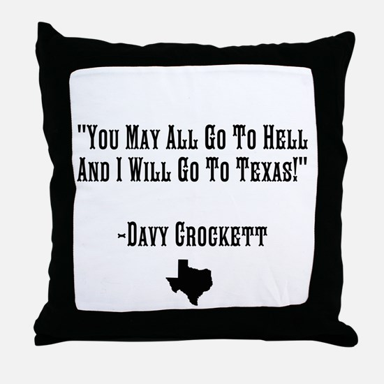 You May All Go To Hell Throw Pillow