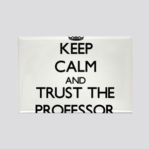 Keep Calm and Trust the Professor Magnets