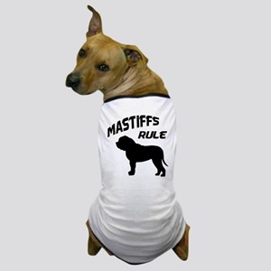 Mastiffs Rule Dog T-Shirt