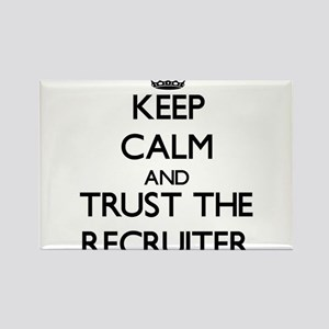 Keep Calm and Trust the Recruiter Magnets