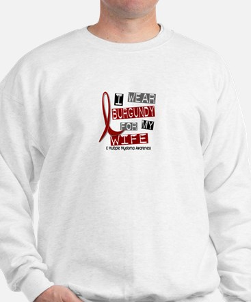 Multiple Myeloma I Wear Burgundy 37 Sweatshirt