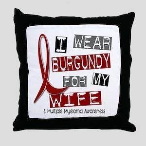 Multiple Myeloma I Wear Burgundy 37 Throw Pillow