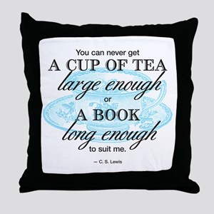 Tea Quote Throw Pillow