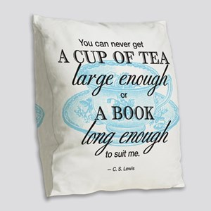 Tea Quote Burlap Throw Pillow