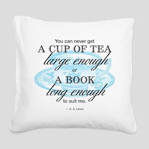 Tea Quote Square Canvas Pillow