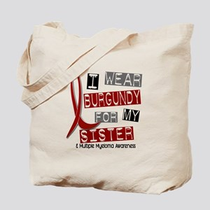 Multiple Myeloma I Wear Burgundy 37 Tote Bag