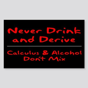 Drink and Derive Red Rectangle Sticker