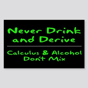 Drink and Derive Green Rectangle Sticker
