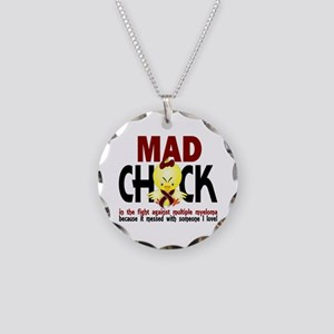 Multiple Myeloma Mad Chick 1 Necklace Circle Charm