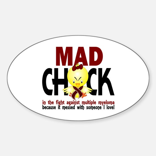 Multiple Myeloma Mad Chick 1 Sticker (Oval)