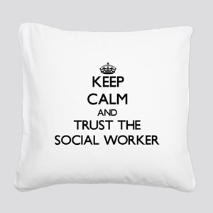 Keep Calm and Trust the Social Worker Square Canva