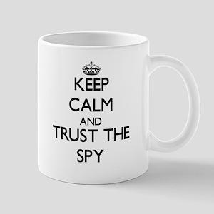 Keep Calm and Trust the Spy Mugs