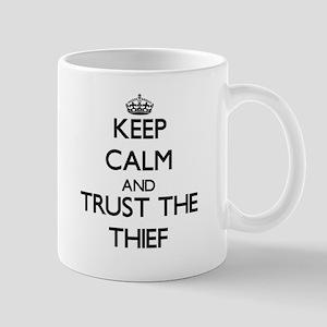 Keep Calm and Trust the Thief Mugs