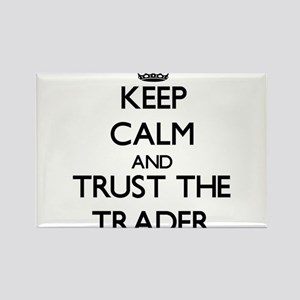 Keep Calm and Trust the Trader Magnets