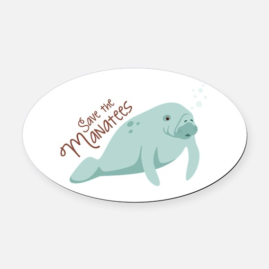 Save The Manatees Oval Car Magnet