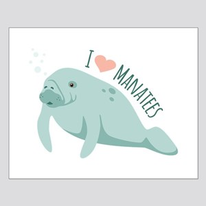 I love Manatees Posters