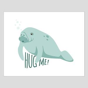 HUG ME! Posters