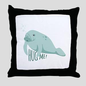 HUG ME! Throw Pillow