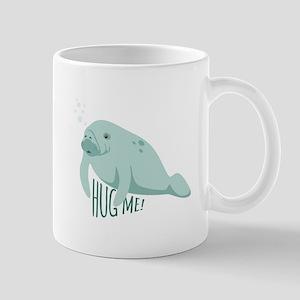 HUG ME! Mugs