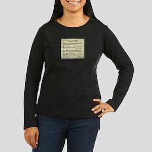 August 5th Long Sleeve T-Shirt