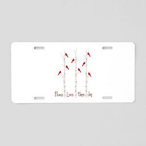 Peace Love Hope Day Aluminum License Plate