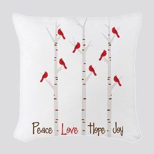 Peace Love Hope Day Woven Throw Pillow