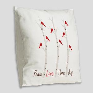 Peace Love Hope Day Burlap Throw Pillow
