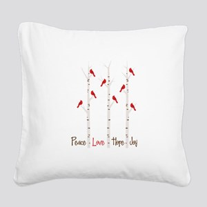 Peace Love Hope Day Square Canvas Pillow