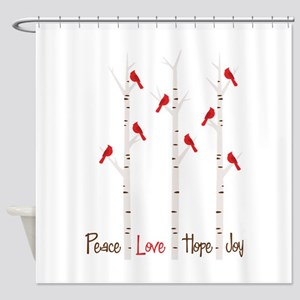 Peace Love Hope Day Shower Curtain
