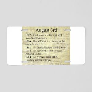 August 3rd Aluminum License Plate