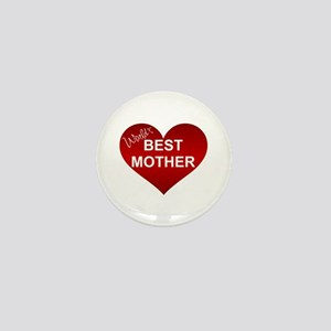 WORLD'S BEST MOTHER Mini Button