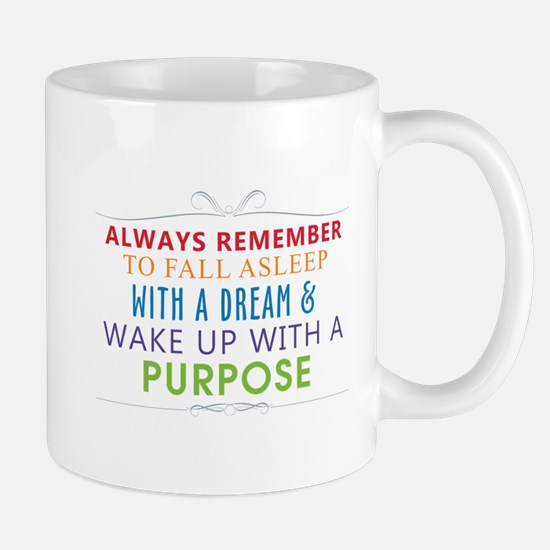 Wake Up With a Purpose Mug