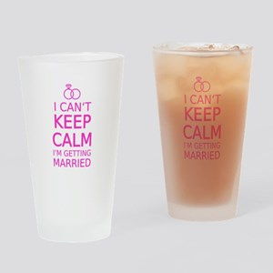 I cant keep calm, Im getting married Drinking Glas