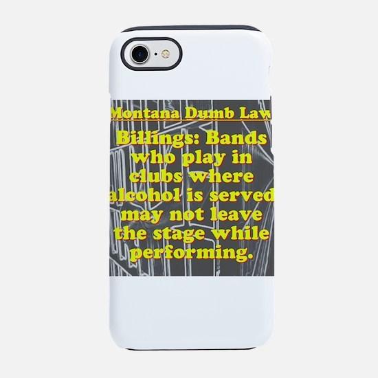 Montana Dumb Law 006 iPhone 7 Tough Case