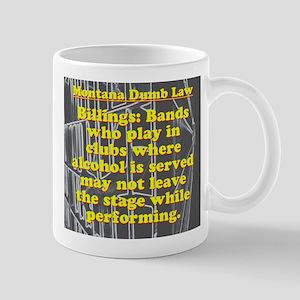 Montana Dumb Law 006 Mugs