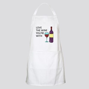 Love The Wine Youre With Apron